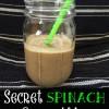 Secret Spinach Smoothie