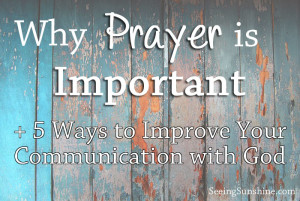 Communication is Key: Why Prayer is Important