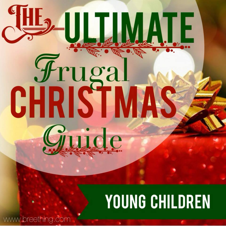 The Ultimate Frugal Christmas Guide: Young Children