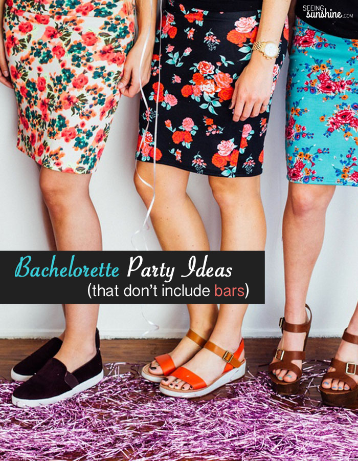 Check out these bachelorette party ideas that don't include bars, clubs, or dirty toys.