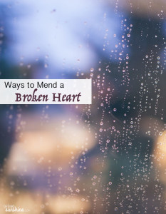 Ways to Mend a Broken Heart