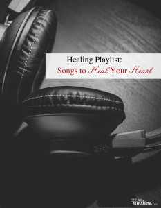 Healing Playlist: Songs to Heal Your Heart