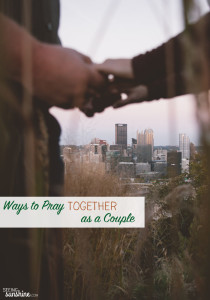 Ways to Pray as a Couple