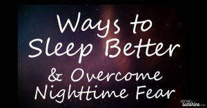 Ways to Sleep Better + A Bedtime Prayer