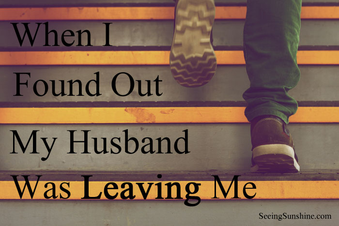 My husband just left me