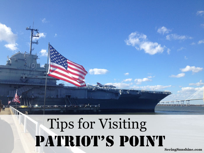 Tips for Visiting Patriot's Point