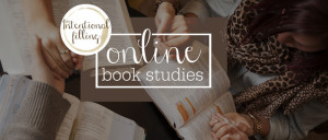 Favorite Friday: Intentional Filling Book Study