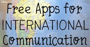 Free Apps for International Communication