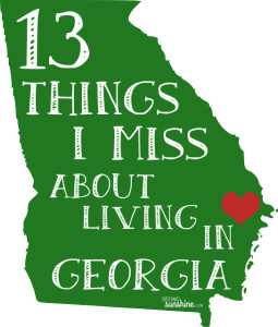 13 Things I Miss About Living in Georgia