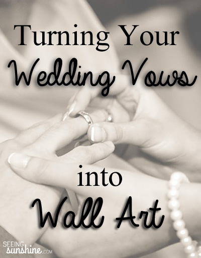 Turning Your Wedding Vows Into Art