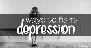 Ways to Fight Depression