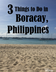 3 Things to Do in Boracay, Philippines