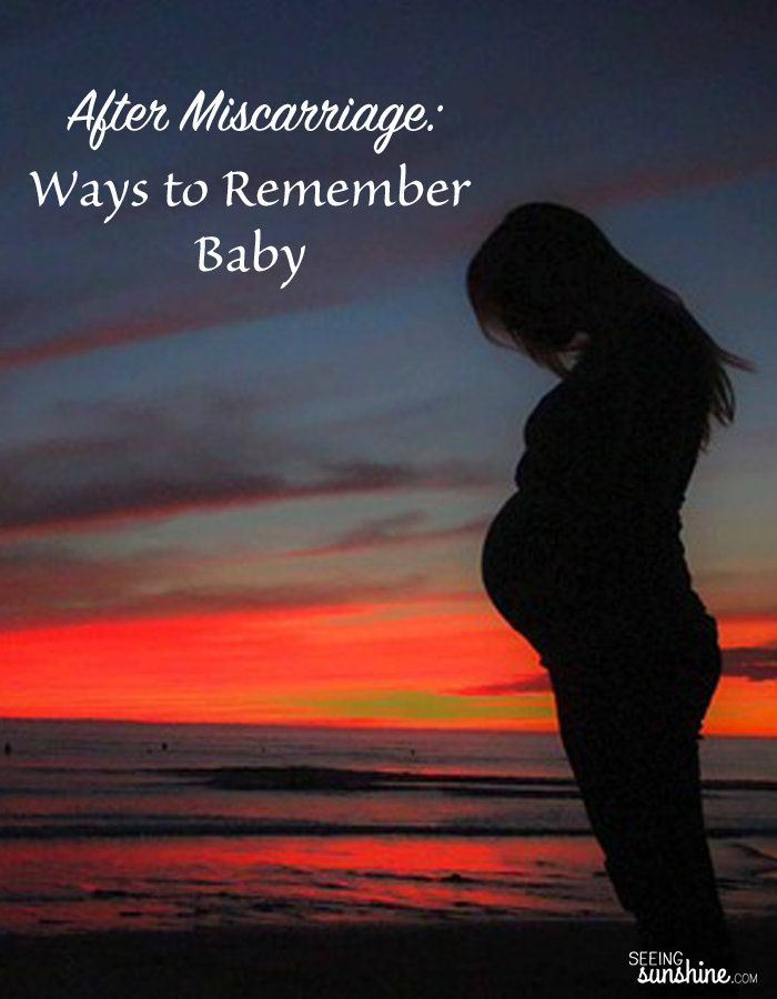 After Miscarriage: Ways to Remember Baby