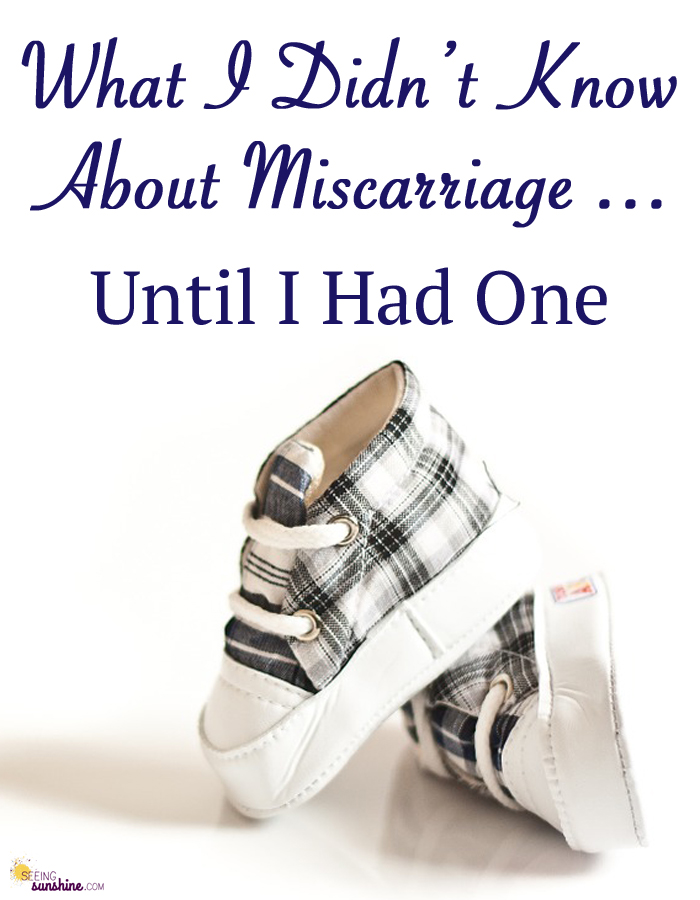 Didn't Know About Miscarriage