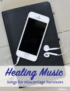 Healing Music: Songs for Miscarriage Survivors