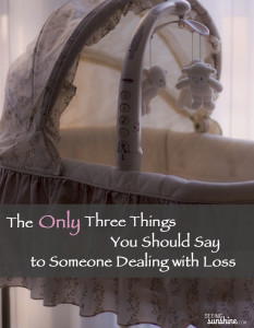 3 Things to Say to Someone Dealing with Loss