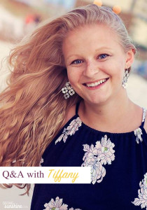 Q&A with Tiffany – May