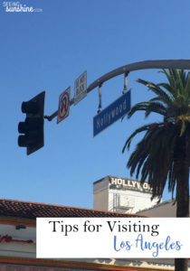 Tips for Visiting Los Angeles