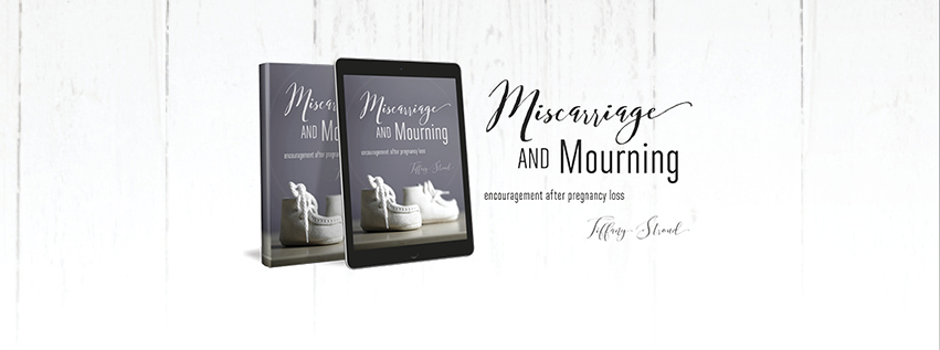 Order the eBook today to receive encouragement about pregnancy loss.
