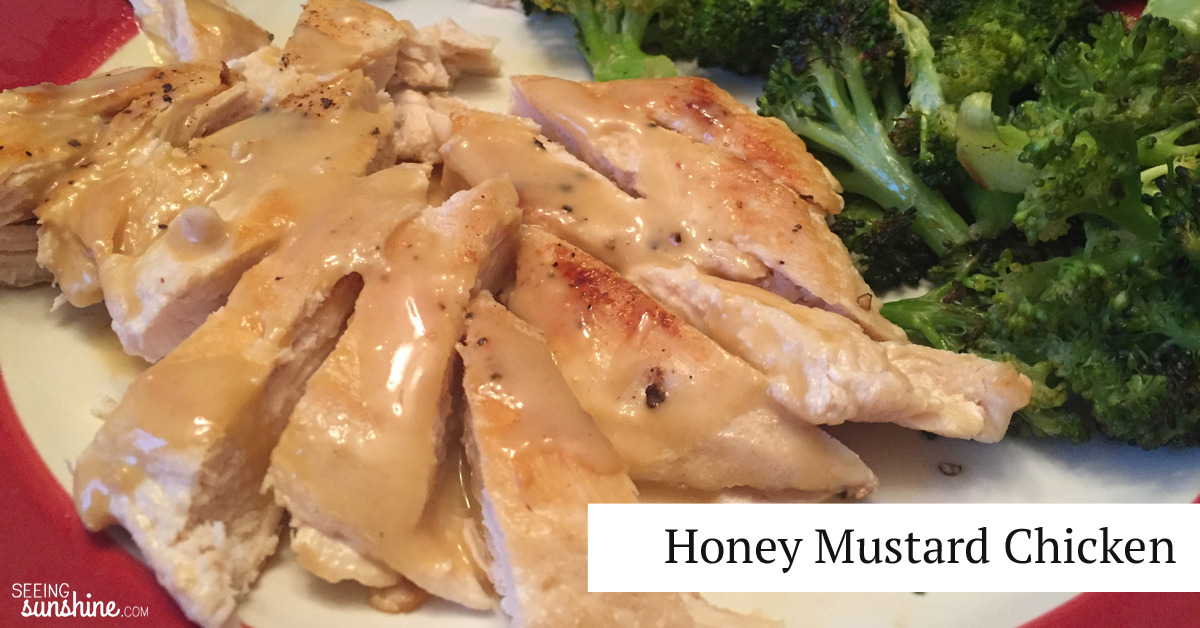 Honey Mustard Chicken Recipe -- Seeing Sunshine
