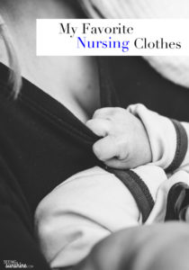 My Favorite Nursing Clothes